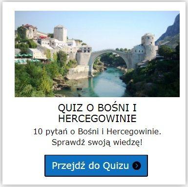 Bośnia i Hercegowina quiz