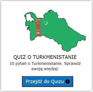 Turkmenistan quiz