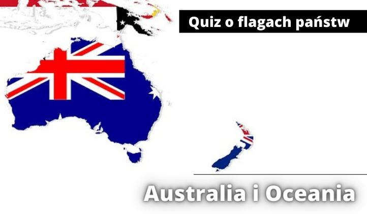 Quiz o flagach państw Australii i Oceanii