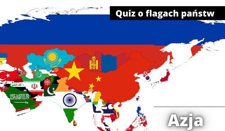 Quiz o flagach państw azjatyckich